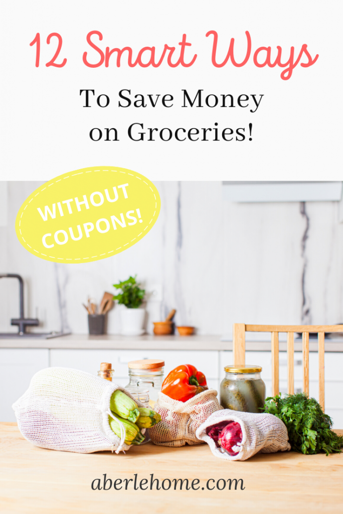12 smart ways to save money on groceries Pinterest image