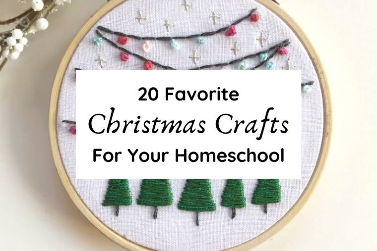 20 Favorite Christmas Crafts for Your Homeschool